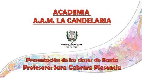 LOS PROFESORES DE LA ACADEMIA AAM LA CANDELARIA (V): Sara Cabrera Plasencia (Especialidad: Flauta)